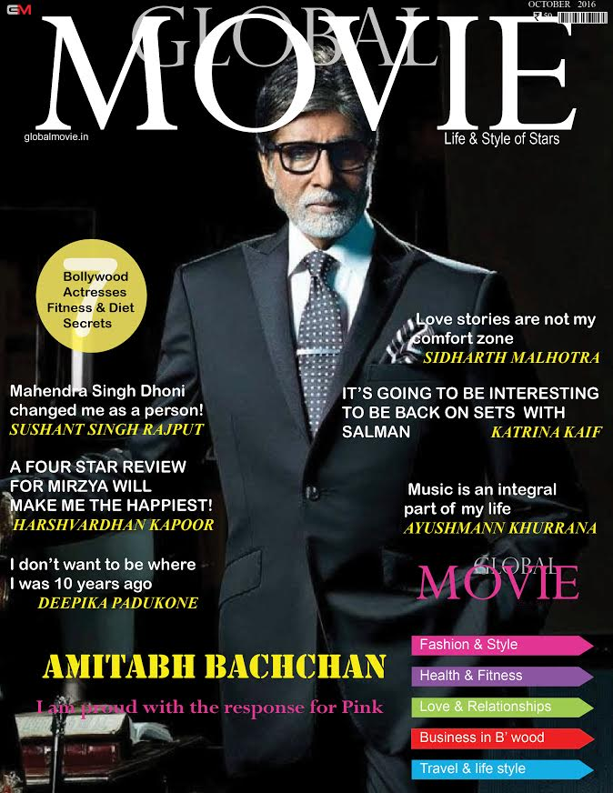 BEST BOLLYWOOD MAGAZINE- GLOBAL MOVIE MAGAZINE COVER OF MR AMITABH BACHAN FOR OCTOBER2016