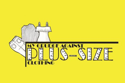My grudge against Plus-size clothing