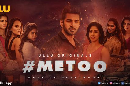 Ullu, a popular streaming platform, recently launched its latest offering, #MeToo Wolf of Bollywood, showcasing the tale of an unspoken, unrequited love, and its truth behind the shiny façade luring millions worldwide!